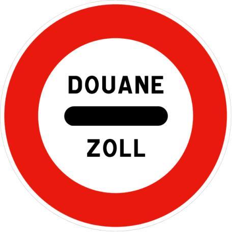 Panneau B4 Poste De Douane - Balisage De Chantier Et Panneaux Routiers