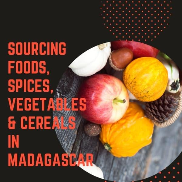 Foods, spices and cereals sourcing services - Call Agent In Mada for your food, spices and cerelas soucing in Madagascar
