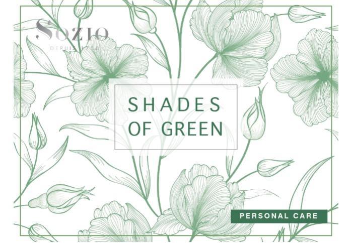 """""""Shades of green"""" -"""