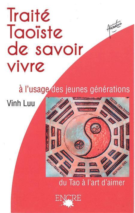 Traité taoiste de savoir vivre à  l'usage des jeunes générations - Divers - librairie