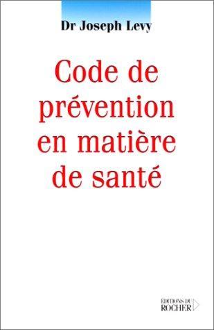 Code de prévention en matière de santé - Médecine Nutrithérapie - librairie
