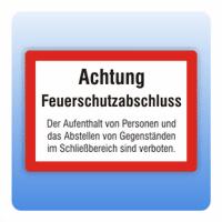Feuerwehrzeichen Achtung Feuerschutzabschluss - Größe: 148x210 mm 210x297 mm 148x210 mm