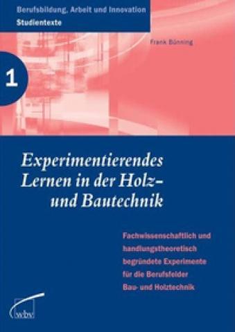 """Fachbuch """"Experimentierendes Lernen in der Holz- und... - Artikel-ID: U0120"""
