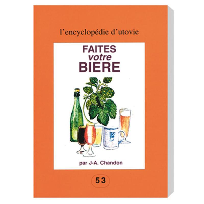 Livre Faites Votre Bière - Fabriquer sa bière maison
