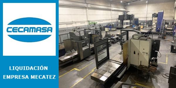 Liquidación de maquinaria de la empresa MECATEZ