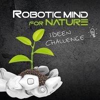 Ideen Challenge - ROBOTIC mind for NATURE