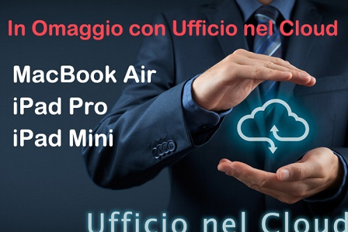 Ufficio nel Cloud ti premia con Apple MacBook Air e iPad