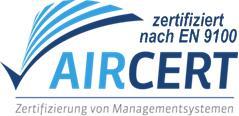 Zertifiziert nach DIN EN 9100 für Luft- u. Raumfahrt