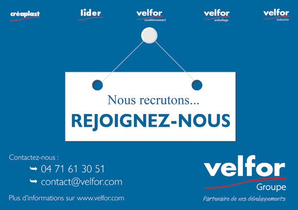 Le groupe Velfor recrute... Rejoignez-nous
