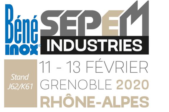 Béné Inox participe au salon SEPEM Grenoble
