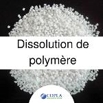 Dissolution polymère
