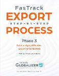 FasTrack Export Step-by-Step Process: Phase 3