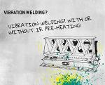 Vibration welding