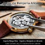 Taller de Relojería en Alicante