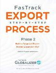 FasTrack Export Step-by-Step Process: Phase 2