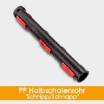 """PP Halbschalenrohr """"SCHNIPP/SCHNAPP"""""""