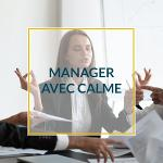 Manager avec calme