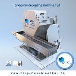 T30 Croygenic decoating machine