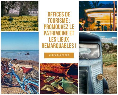 Professionnels du tourisme : promouvez votre patrimoine !