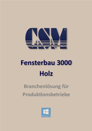 CSM Fensterbau 3000 HOLZ