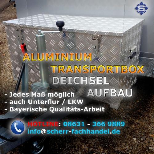 Aluboxen / Aluminium Transportboxen / Alu Deichselboxen
