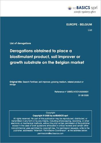 Derogations Obtained To Place A Biostimulant Product, Soil Improver