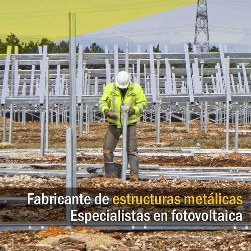 Fabricante estructuras metálicas para fotovoltaica