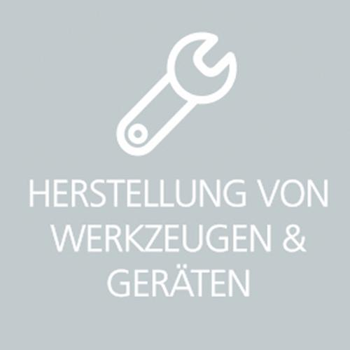 HERSTELLUNG VON WERKZEUGEN & GERÄTEN