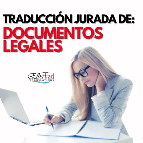 TRADUCCIÓN JURADA DE DOCUMENTOS LEGALES