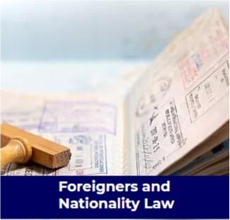 Foreigners and Nationality Law