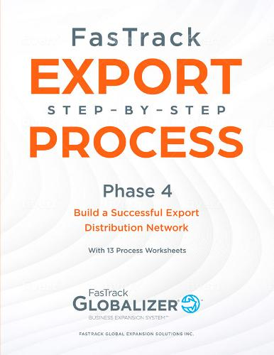 FasTrack Export Step-by-Step Process: Phase 4