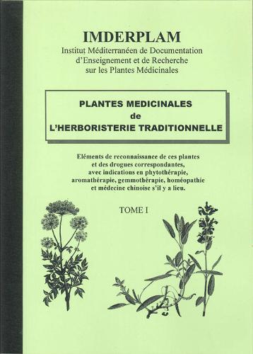 Plantes medicinales de l'herboristerie traditionnelle