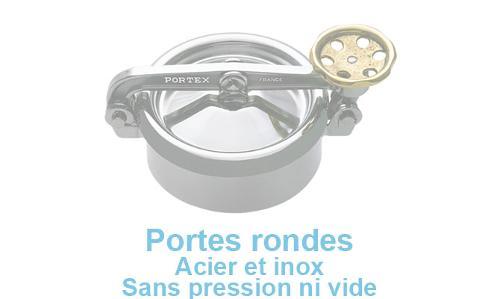 Portes Rondes Acier Et Inox Sans Pression Ni Vide