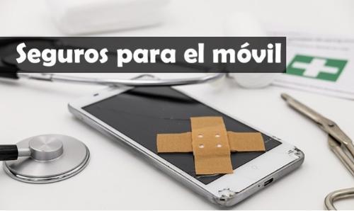 Seguros para móviles tablets y ordenadores
