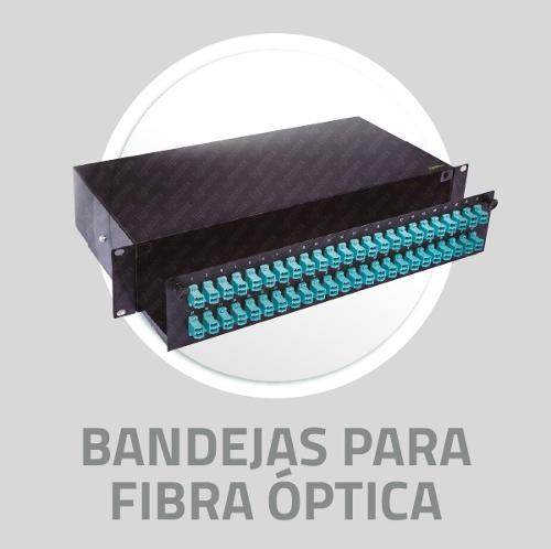 Bandejas para fibra óptica