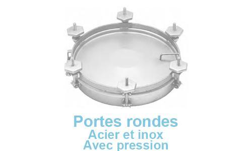 Portes Rondes Acier Et Inox Avec Pression