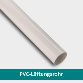 PVC-Rundrohr / PVC-Lüftungsrohr